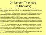 dr norbert thonnard collaborator