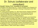 dr schutz collaborator and consultant