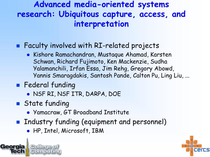 advanced media oriented systems research ubiquitous capture access and interpretation n.