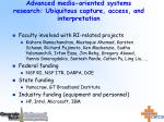 advanced media oriented systems research ubiquitous capture access and interpretation