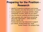 preparing for the position research