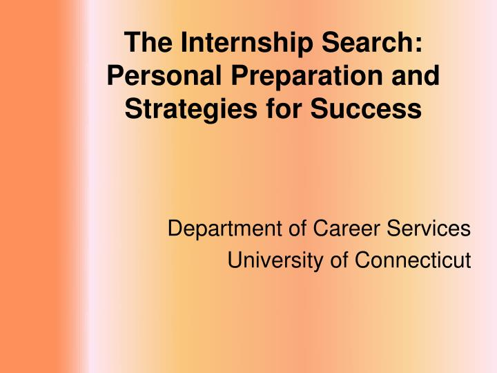 the internship search personal preparation and strategies for success n.