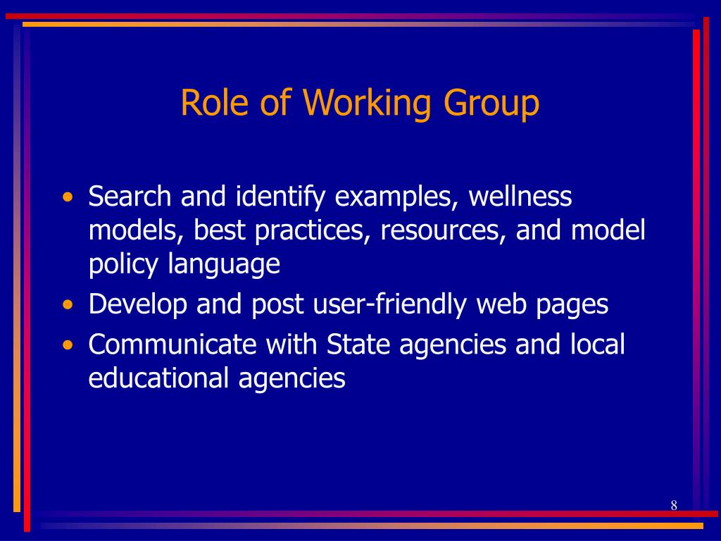 Role of Working Group