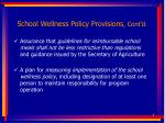 school wellness policy provisions cont d