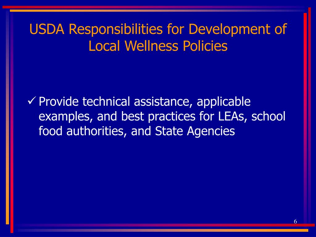 USDA Responsibilities for Development of Local Wellness Policies