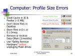 computer profile size errors