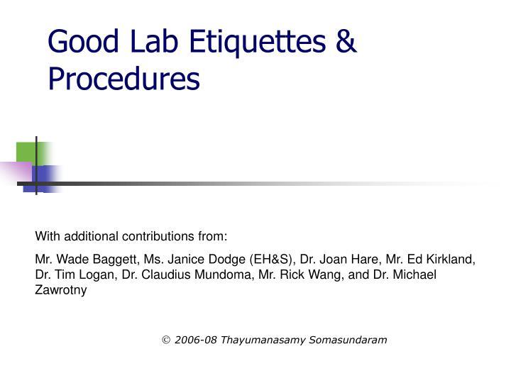 good lab etiquettes procedures n.
