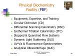 physical biochemistry facility pbf