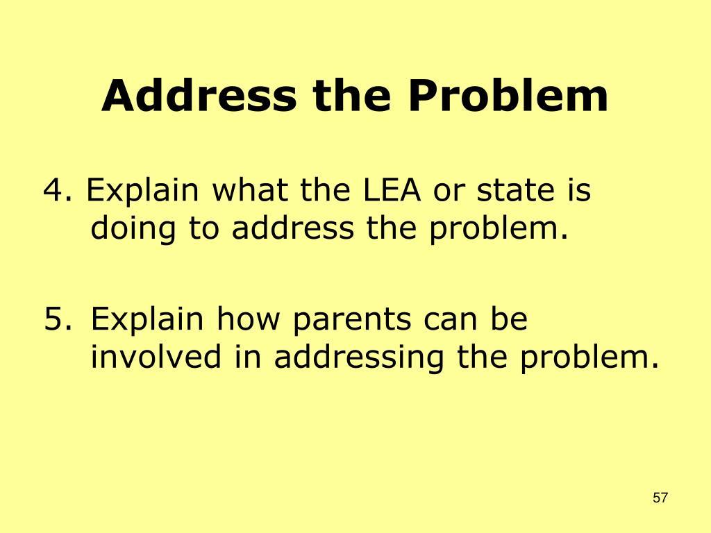 Address the Problem