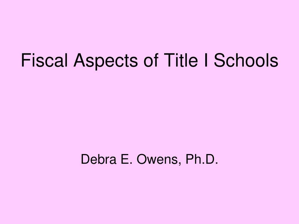 Fiscal Aspects of Title I Schools
