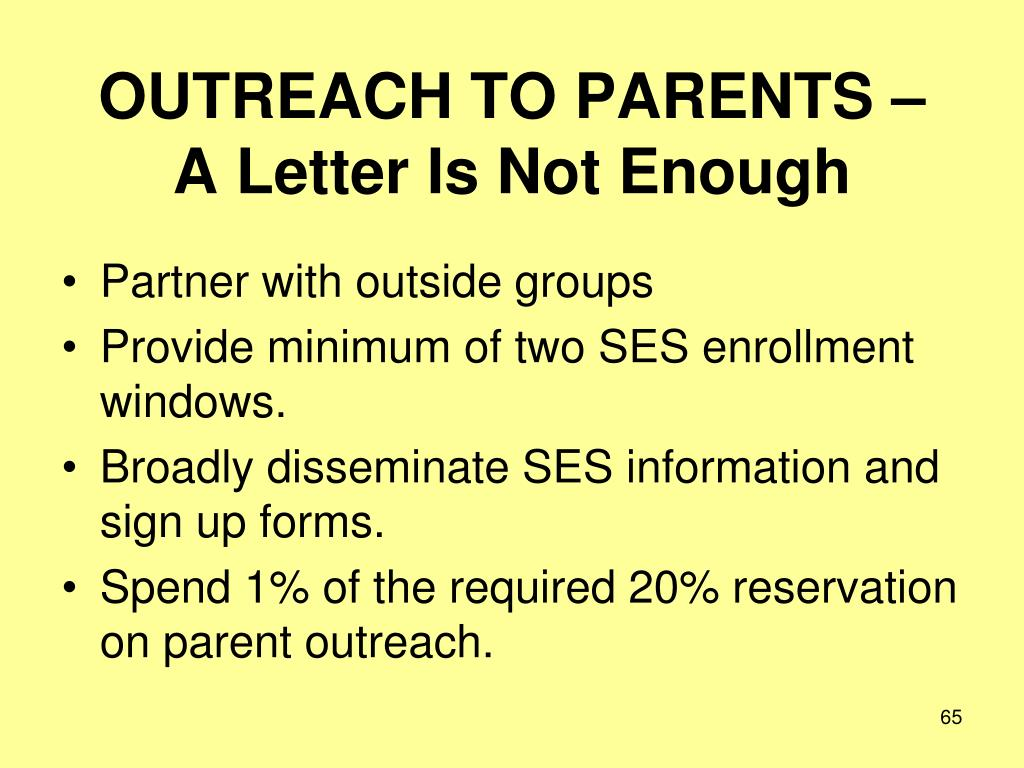 OUTREACH TO PARENTS –
