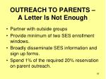 outreach to parents a letter is not enough