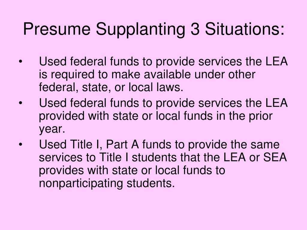 Presume Supplanting 3 Situations: