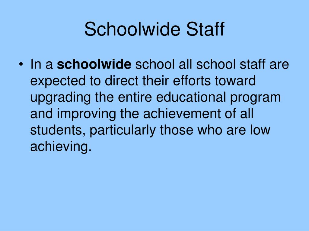 Schoolwide Staff