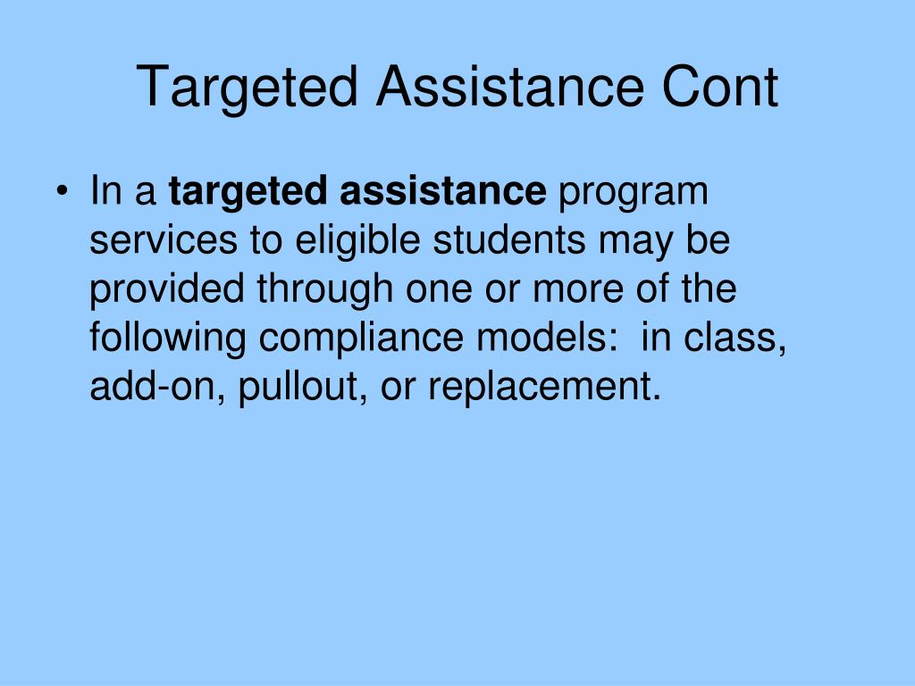 Targeted Assistance Cont