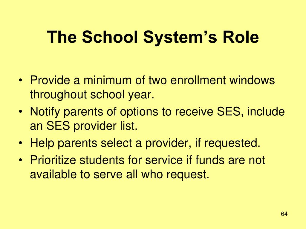 The School System's Role