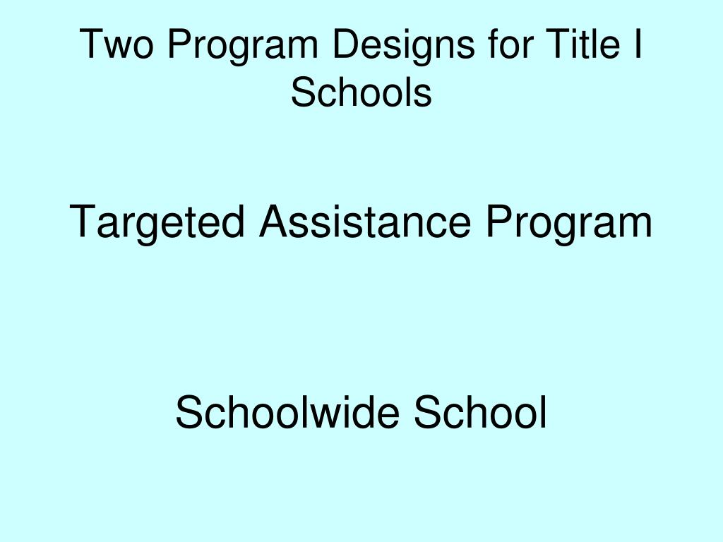 Two Program Designs for Title I Schools