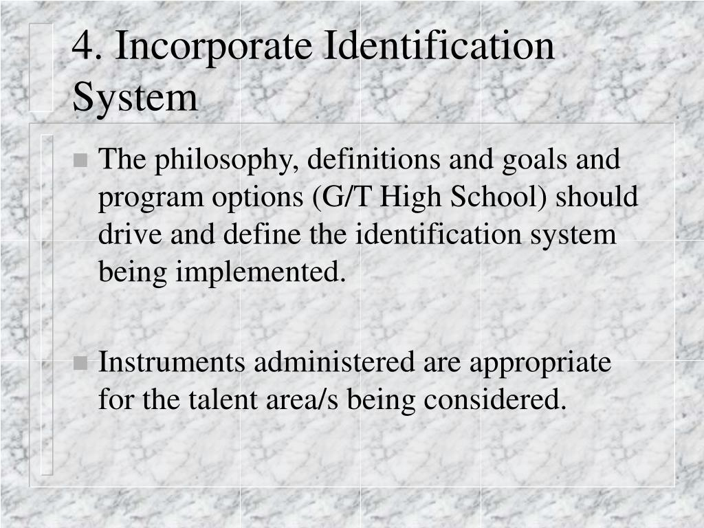 4. Incorporate Identification System