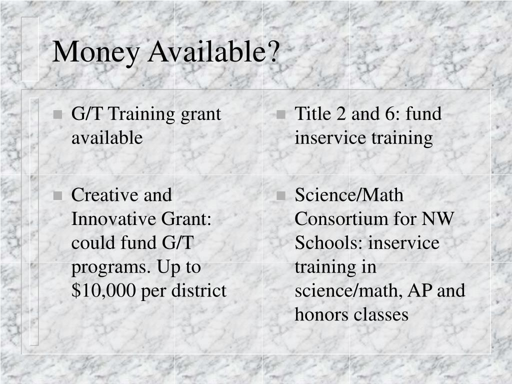 G/T Training grant available
