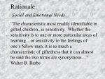 rationale social and emotional needs