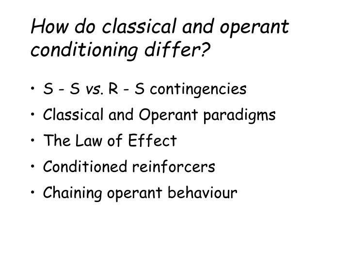 how do classical and operant conditioning differ n.