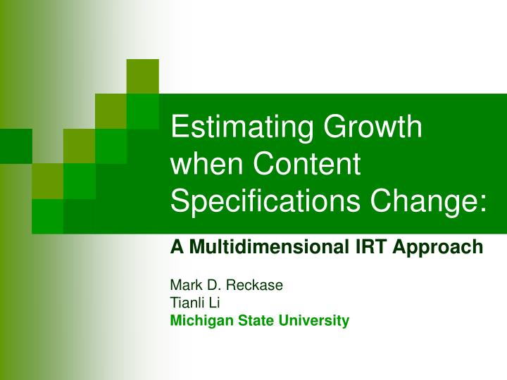 estimating growth when content specifications change n.