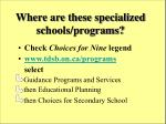 where are these specialized schools programs