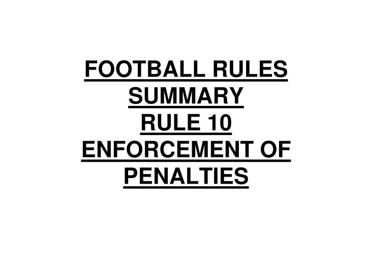 football rules summary rule 10 enforcement of penalties n.