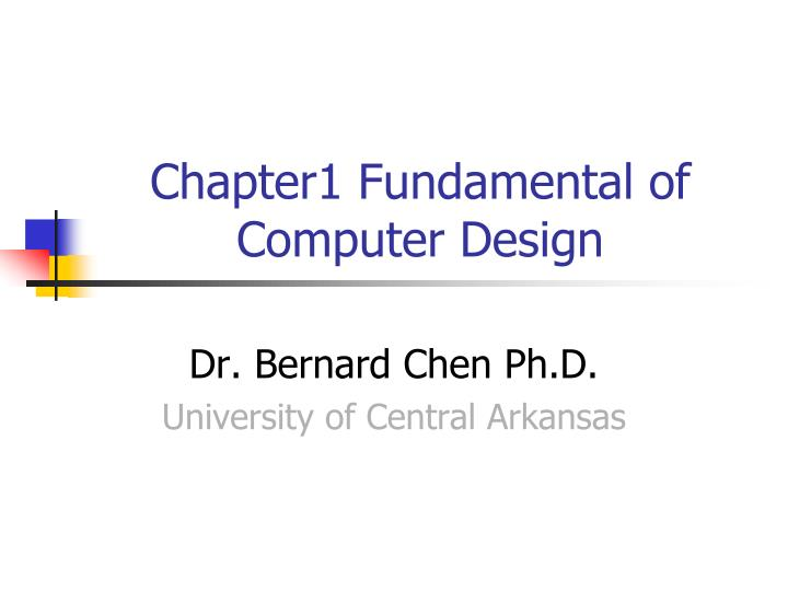 chapter1 fundamental of computer design n.