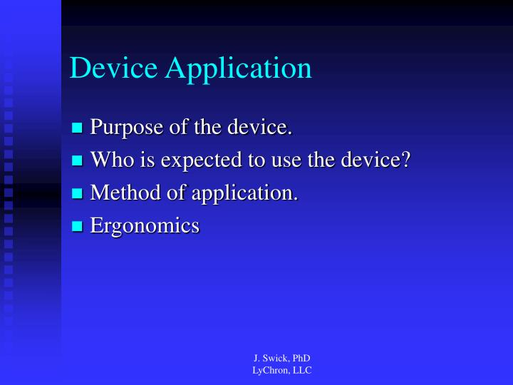 Device application