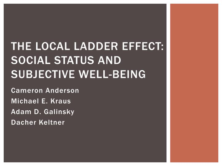 the local ladder effect social status and subjective well being n.