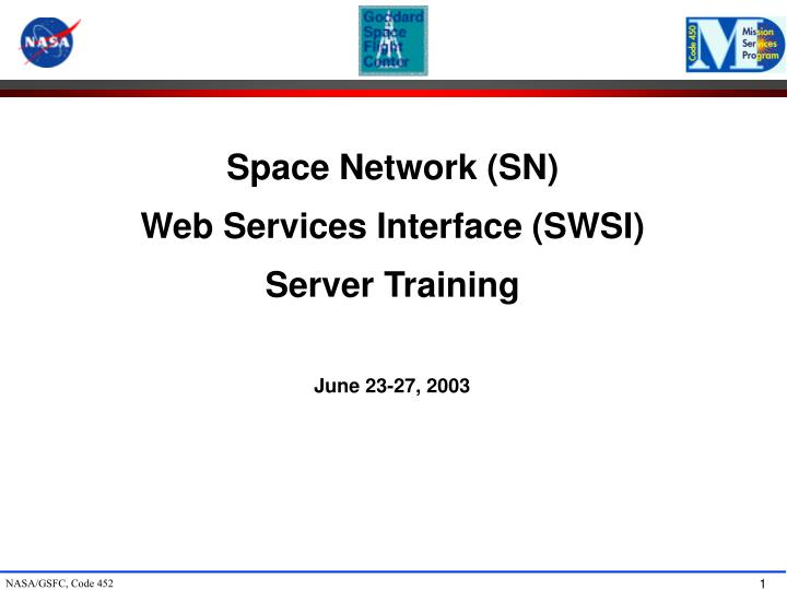 space network sn web services interface swsi server training n.