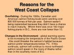 reasons for the west coast collapse