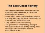 the east coast fishery