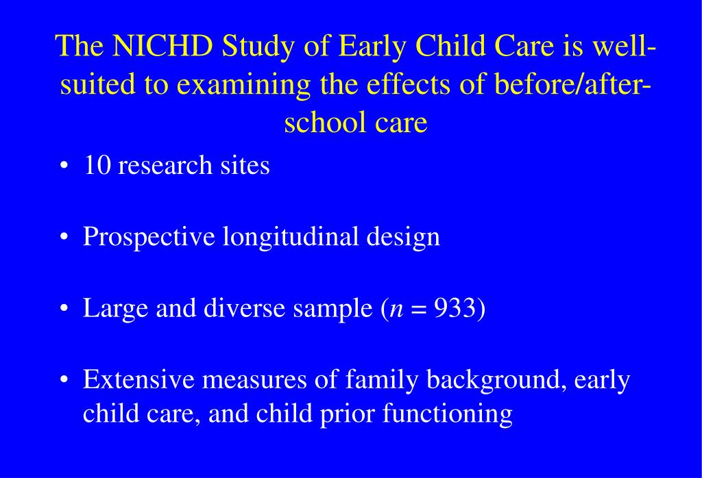 The NICHD Study of Early Child Care is well-suited to examining the effects of before/after-school care