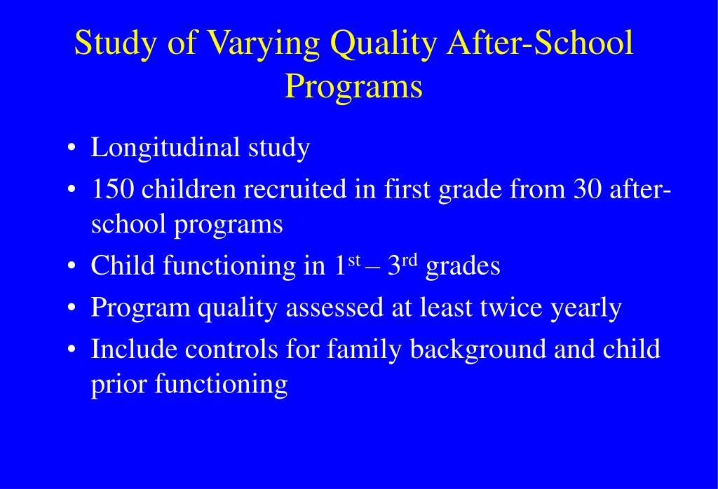 Study of Varying Quality After-School Programs