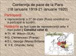 conferin a de pace de la paris 18 ianuarie 1919 21 ianuarie 1920