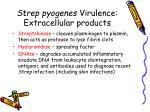 strep pyogenes virulence extracellular products2