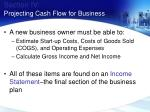 section iv projecting cash flow for business