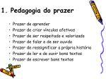 1 pedagogia do prazer