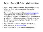 types of arnold chiari malformation