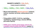 magnetic garnets y x gd 3 x fe 5 o 12 tunable magnetic materials