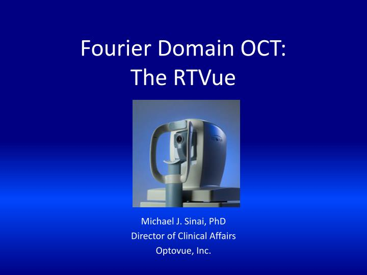 fourier domain oct the rtvue n.