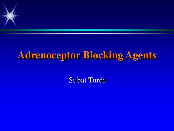 adrenoceptor blocking agents n.