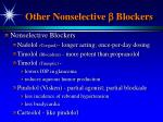 other nonselective blockers