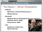 the players server virtualization