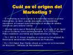 cu l es el origen del marketing