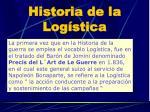 historia de la log stica1