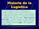 historia de la log stica2