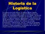 historia de la log stica4
